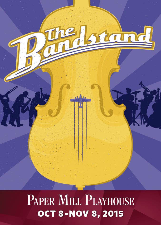 Theater poster design and branding for The Bandstand at Paper Mill Playhouse